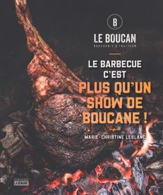 Le Boucan - Le barbecue c'est plus qu'un show de boucane !