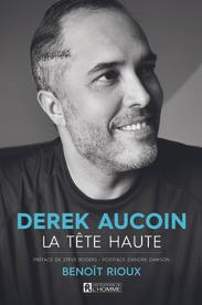 Derek Aucoin - La tête haute