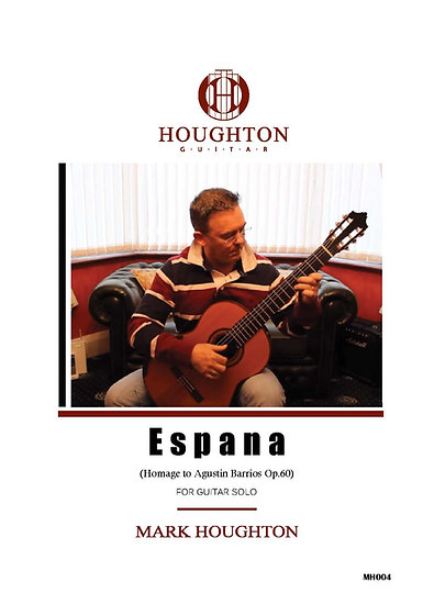 Espana-Homage-to-Barrios-Op.60