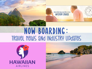 Which countries are open for tourism? Plus Hawaiian Airlines and Uniworld!
