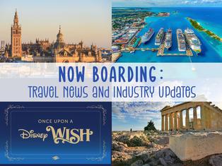 Europe Reopening, Cruising to Return, Greece, and the new Disney Wish!