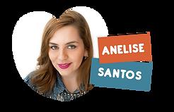 Anelise Santos palestrante