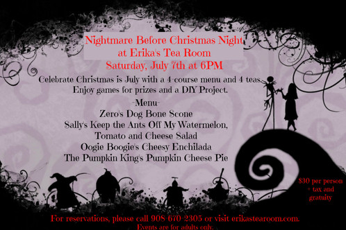 Nightmare before christmas night erikas tea room gifts celebrate christmas in july during our nightmare before christmas evening enjoy a 4 course dinner with 4 teas games for prizes and a do it yourself solutioingenieria Gallery