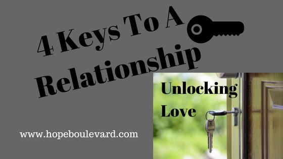 4 Keys To A Relationship - Unlocking Love