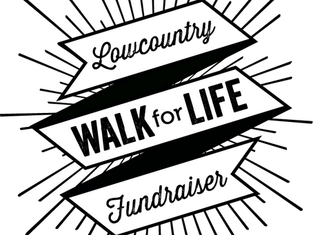 Nov 7th 2020!!!  13th Annual Lowcountry Walk for Life - Get Registered Today!