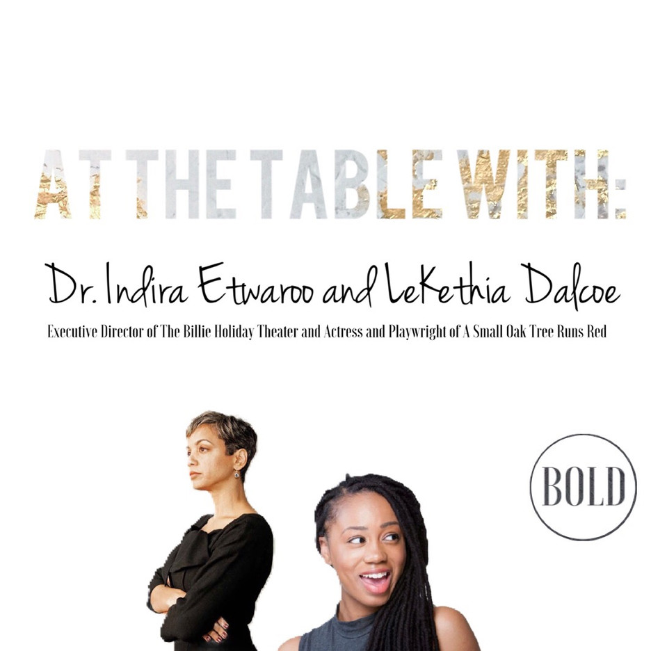 At The Table: Part 1 with Dr. Indira Etwaroo & LeKethia Dalcoe