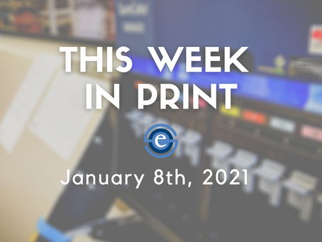 This Week in Print: January 8th, 2021