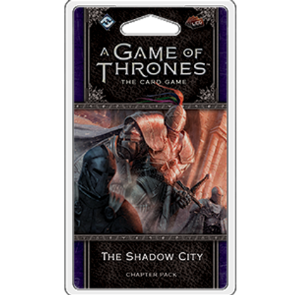 Game of Thrones 2nd Edition LCG: The Shadow City