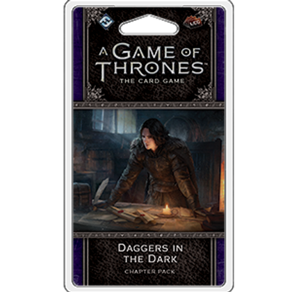 Game of Thrones 2nd Edition LCG: Daggers in the Dark