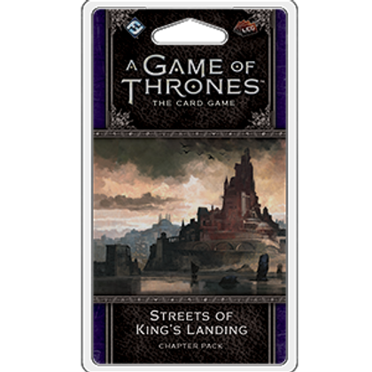 Game of Thrones 2nd Edition LCG: Streets of King's Landing