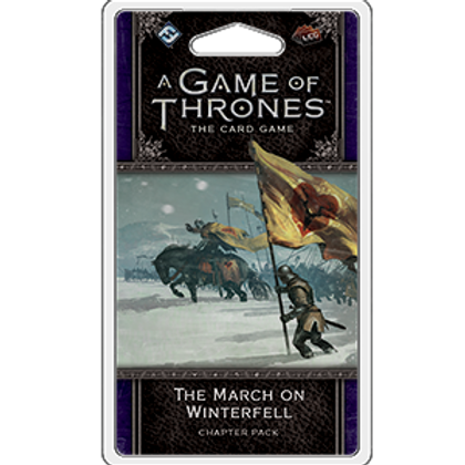 Game of Thrones 2nd Edition LCG: The March on Winterfell