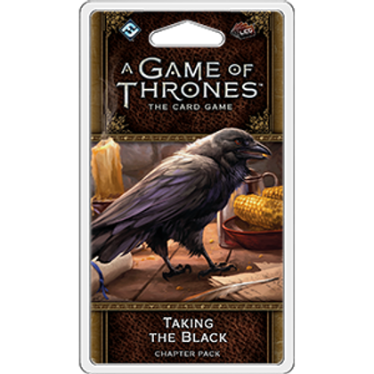 Game of Thrones 2nd Edition LCG: Taking the Black