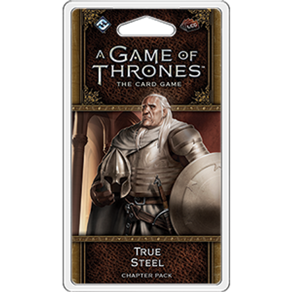 Game of Thrones 2nd Edition LCG: True Steel