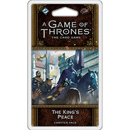 Game of Thrones 2nd Edition LCG: The King's Peace