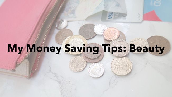 My Money Saving Tips: Beauty