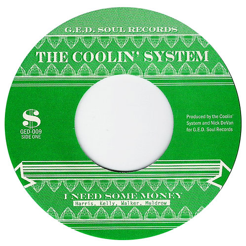 "Coolin' System - ""I Need Some Money"" 7"""