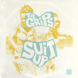 The Grips - Suit Up