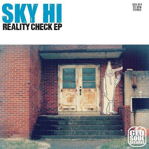 """Sky Hi - Reality Check EP 7"""""""