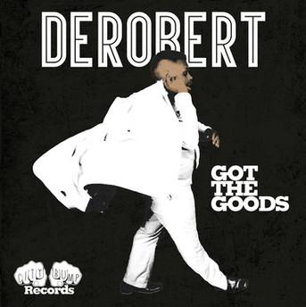 DeRobert - Got the Goods EP