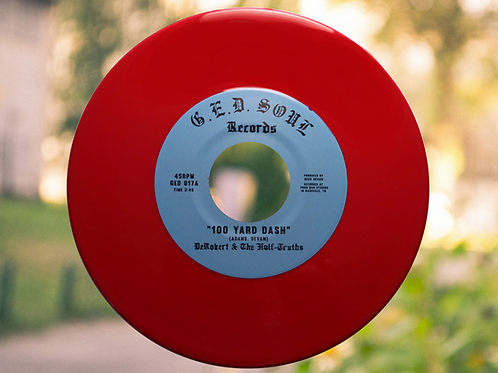 "DeRobert and The Half-Truths - ""100 Yard Dash"" 7"" [Red]"