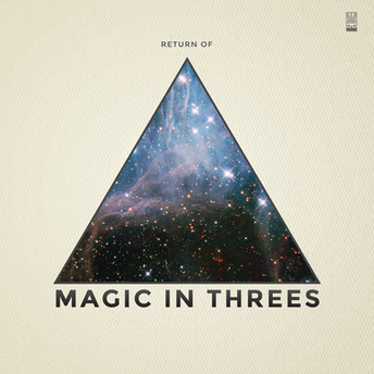 Magic In Threes - Return Of
