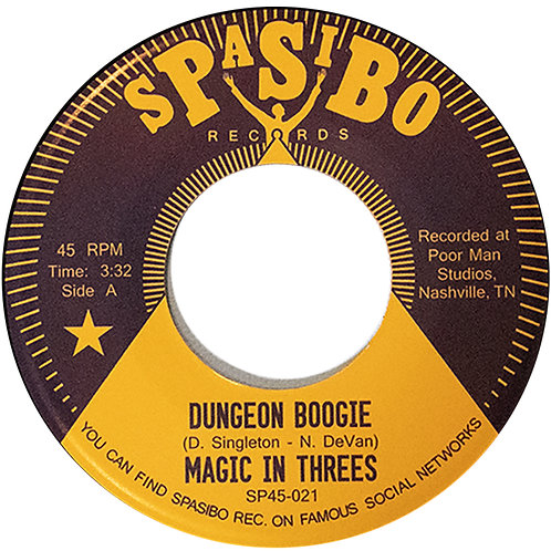 """Magic In Threes """"Dungeon Boogie"""" b/w """"Toasted"""" 7"""""""