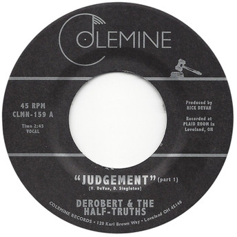 "DeRobert & the Half-Truths - Judgement 7"""