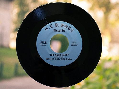 """DeRobert & The Half-Truths - """"100 Yard Dash"""" 7"""" [Black]"""