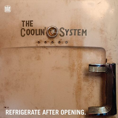 The Coolin' System - Refrigerate After Opening [LP]