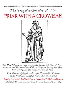 """What if the Friars in """"Much Ado About Nothing"""" and """"Romeo and Juliet"""" were the same person? Find out in this one-act play written entirely in blank verse, available royalty-free from prolific Alaskan playwright Tom Moran."""