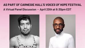 Center Stage Virtual Panel in Carnegie Hall's Voices of Hope Festival!