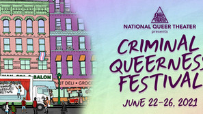 Announcing the 2021 Criminal Queerness Festival!