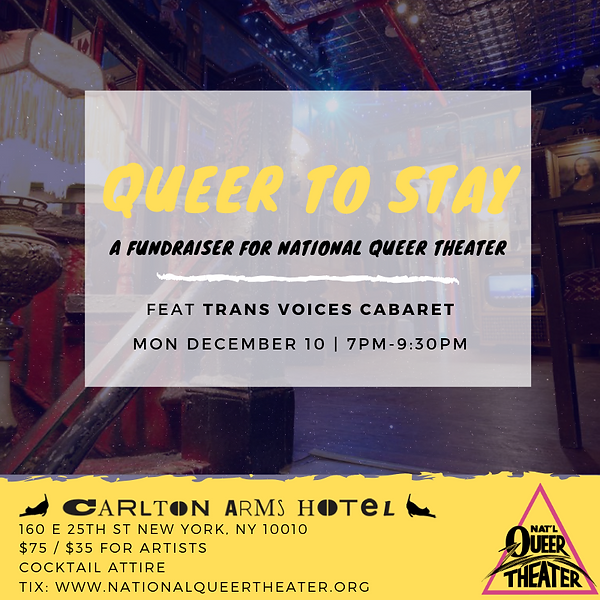 A FUNDRAISER FOR NATIONAL QUEER THEATER.