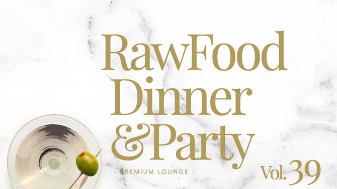 【今夜はRAWFOOD DINNER PARTY✨】