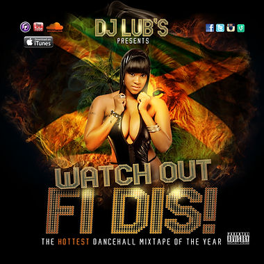 Dj Lub's Watch Out Fi Dis Front.jpg