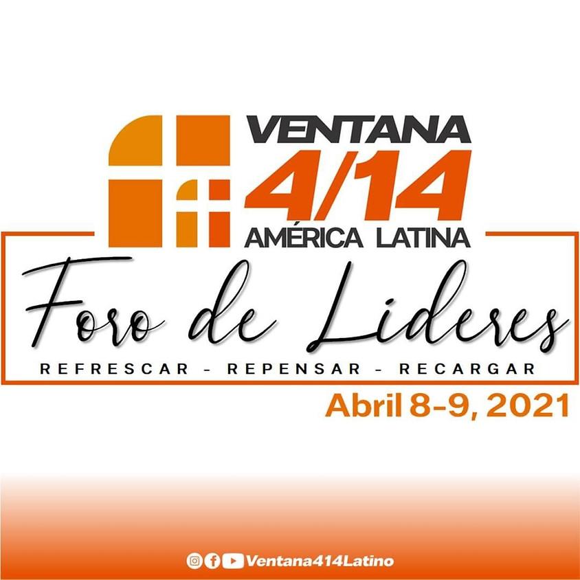 Ventana 4/14 Foro de Lideres-Virtual