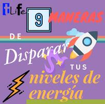 #TLife 9 maneras de disparar tus niveles de energía ⚡️