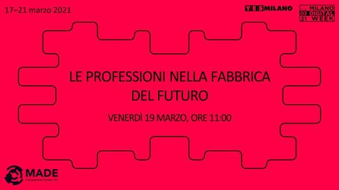 Speciale Milano Digital Week - Le professioni nella fabbrica del futuro