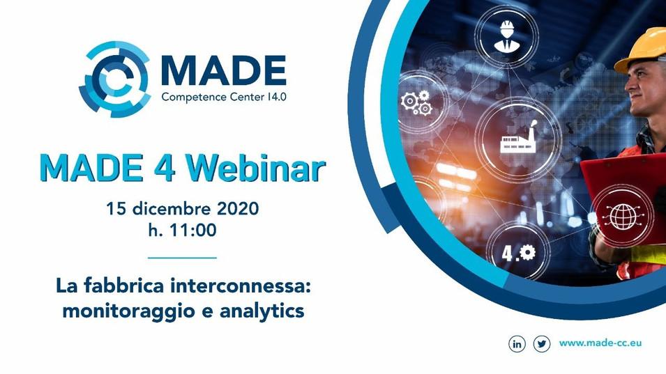 MADE 4 Webinar: La fabbrica interconnessa: monitoraggio e analytics