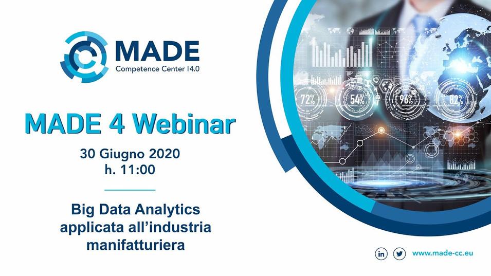 MADE 4 Webinar: Big Data Analytics applicata all'industria manifatturiera