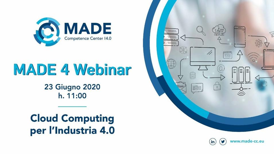 MADE 4 Webinar: Cloud Computing per l'Industria 4.0