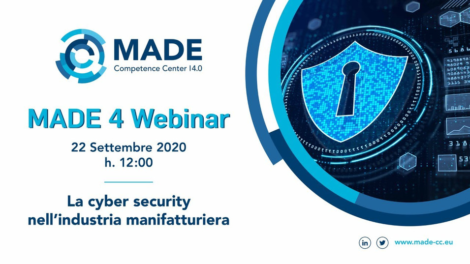 MADE 4 Webinar: La cyber security nell'industria manifatturiera