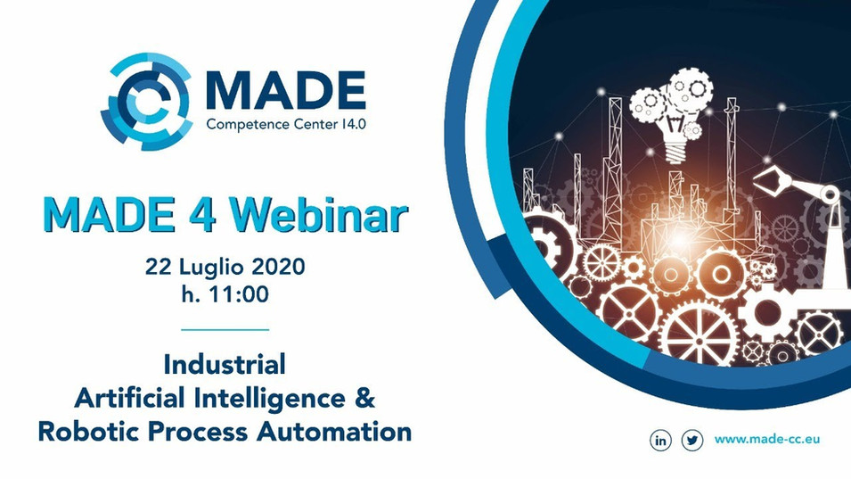 MADE 4 Webinar: Industrial Artificial Intelligence & Robotic Process Automation