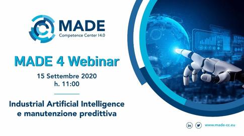 MADE 4 Webinar: Industrial Artificial intelligence e manutenzione predittiva
