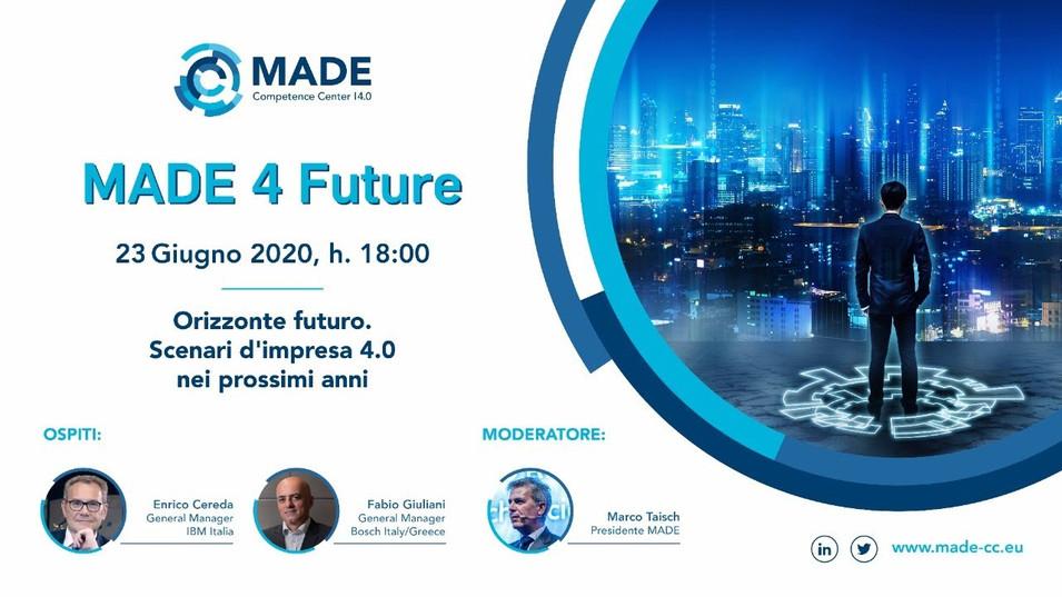 MADE 4 Future: Orizzonte futuro. Scenari d'impresa 4.0 nei prossimi anni