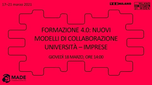 Speciale Milano Digital Week - Formazione 4.0: Nuovi modelli di collaborazione università - imprese