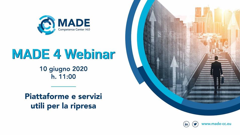 MADE 4 Webinar: Piattaforme e servizi utili per la ripresa
