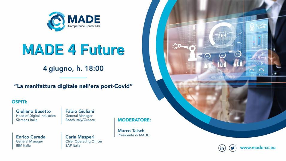 MADE 4 Future: Manifattura digitale nell'era post-Covid