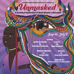 Unmasked: A Theatrical Celebration of Black Women's Liberation