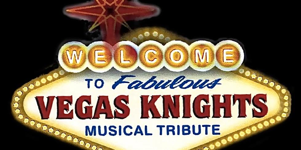 Vegas Knights - Aug 26 to 30